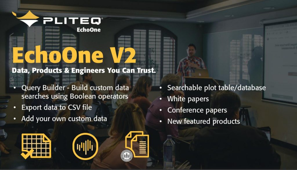 Pliteq EchoOne version 2 is available with new functionalities. It is data, products and engineers you can trust. The following items are available on EchoOne: A query builder allows the user to build custom data searches using boolean operators, export data to CSV file, user is able to add their own data, searchable plot table and databases, white papers, conference papers and new featured products available on Pliteq EchoOne.